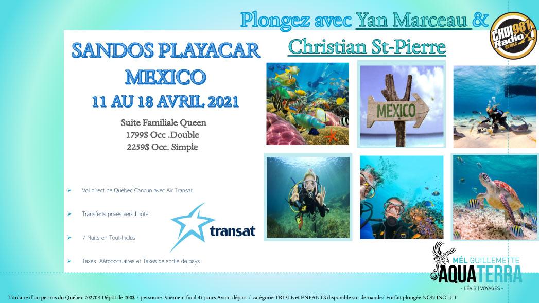 Partez en voyage au Sandos Playacar Mexico du 11 au 18 avril 2021 et plongez avec Yan Marceau et Christian St-Pierre